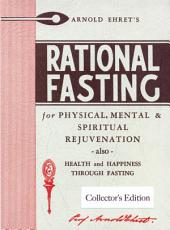 Rational Fasting: For Physical, Mental, and Spiritual Rejuvenation