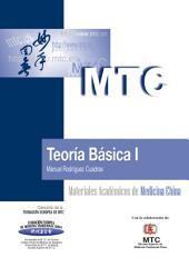 Teoría Básica I: Materiales Académicos de Medicina China