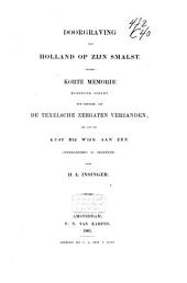 Doorgraving van Holland op zijn smalst: korte Memorie, moetende dienen ten betooge, dat de Texelsche zeegaten verzanden en dat de kust bij Wijk aan Zee onveranderd is gebleven