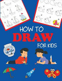 How to Draw for Kids PDF