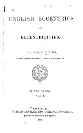 English Eccentrics and Eccentricities: Volume 1