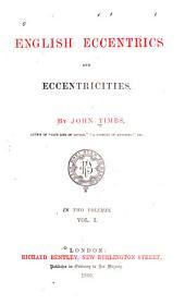 English Eccentrics and Eccentricities: Volume 1