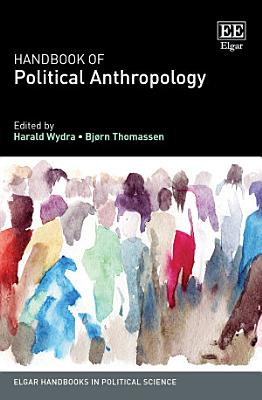 Handbook of Political Anthropology