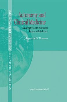 Autonomy and Clinical Medicine PDF