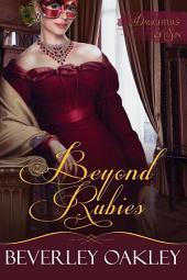 Beyond Rubies: Daughters of Sin - Book 3
