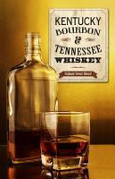 Kentucky Bourbon   Tennessee Whiskey PDF