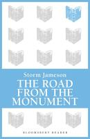The Road from the Monument PDF