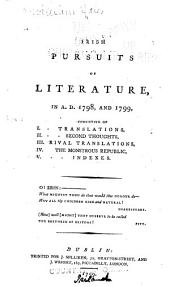 Irish Pursuits of Literature: In A.D. 1798, and 1799 ...