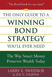 The Only Guide to a Winning Bond Strategy You ll Ever Need Book