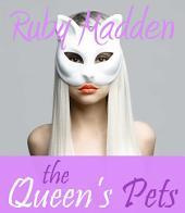 The Queen's Pets: BDSM Erotic Romance