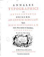 Annales typographici ab artis inventae origine PDF