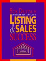 The Real Estate Agent s Action Guide to Listing and Sales Success PDF