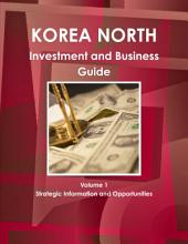 North Korea: Investment & Business Guide
