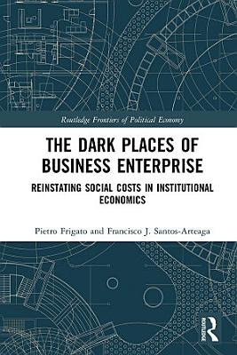 The Dark Places of Business Enterprise
