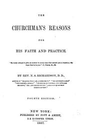 The Churchman's Reasons for His Faith and Practice