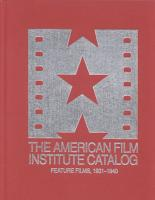 The 1931 1940  American Film Institute Catalog of Motion Pictures Produced in the United States PDF