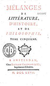 Mélanges de littérature, d'histoire et de philosophie