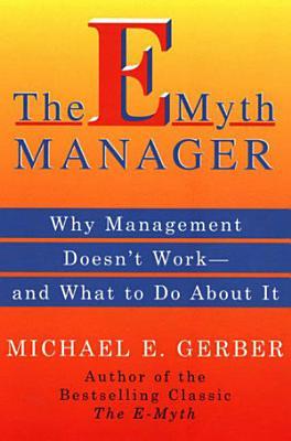 The E Myth Manager