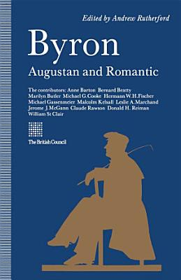 Byron  Augustan and Romantic