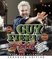 Guy Fieri Food (Enhanced Edition): More Than 150 Off-the-Hook Recipes