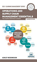 Operations and Supply Chain Management Essentials You Always Wanted to Know PDF