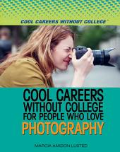 Cool Careers Without College for People Who Love Photography