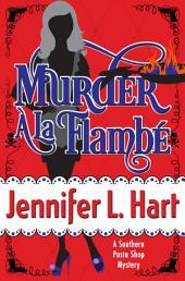Murder À La Flambé: Southern Pasta Shop Mysteries book #2