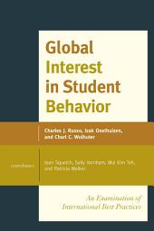 Global Interest in Student Behavior: An Examination of International Best Practices