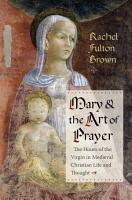 Mary and the Art of Prayer PDF