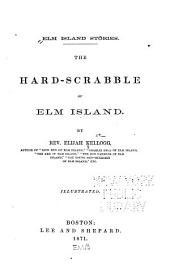 The Hard-scrabble of Elm Island