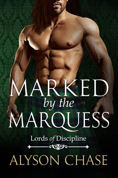 Download Marked by the Marquess Book