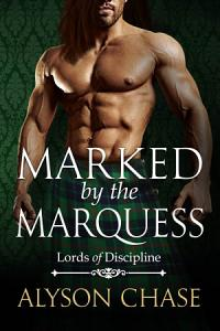 Marked by the Marquess Book