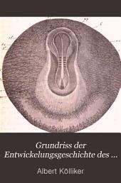 Grundriss der Entwicklungsgeschichte des Menschen: und der höheren Thiere