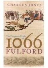 Forgotten Battle of 1066: Fulford