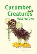 Cucumber Creatures