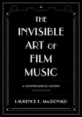 The Invisible Art of Film Music PDF