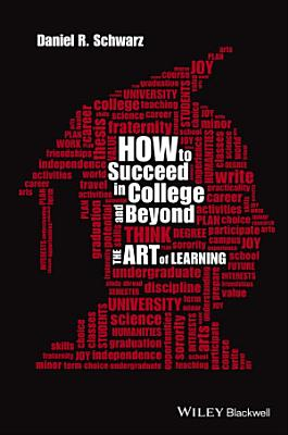 How to Succeed in College and Beyond PDF