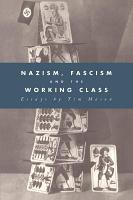 Nazism  Fascism and the Working Class PDF