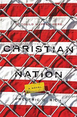 Christian Nation  A Novel