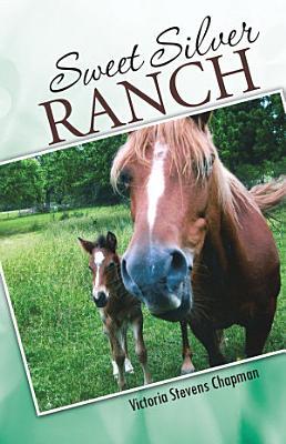 Sweet Silver Ranch PDF