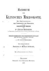 Handbuch der klinischen Mikroskopie: mit Berücksichtigung der Verwendung des Mikroskops in der gerichtlichen Medizin