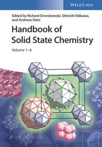 Handbook of Solid State Chemistry  6 Volume Set