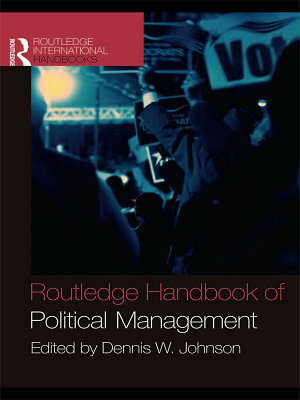 Routledge Handbook of Political Management PDF