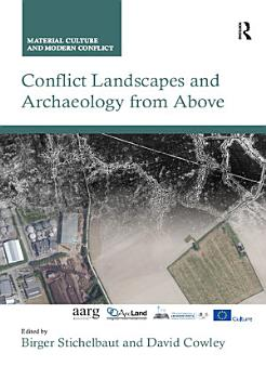 Conflict Landscapes and Archaeology from Above PDF