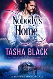 Nobody's Home: A Tarker's Hollow Tale