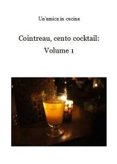 Cointreau, cento cocktail:: Volume 1