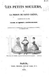 Les petits souliers, ou la prison de Saint-Crépin: vaudeville en un acte