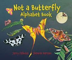 Not a Butterfly Alphabet Book PDF