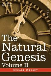 The Natural Genesis: Volume 2