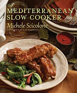 The Mediterranean Slow Cooker Book